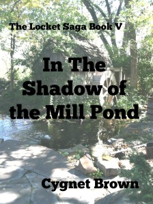 A) In the Shadow of the Millpond